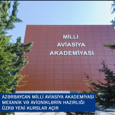 Azerbaijan National Aviation Academy launches new courses on training of mechanics and avionics specialties
